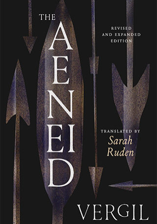 The Aeneid Translated by Sarah Ruden expanded edition