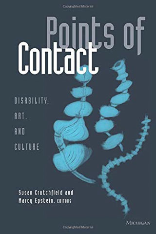 Points of Contact: Disability, Art, and Culture